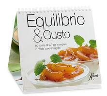 Secchiarapita.it Equilibrio & gusto. 60 ricette AIDAP per mangiare in modo sano e leggero Image