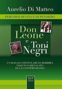 Don Leone e Toni Negri. Percorsi di vita e di pensiero