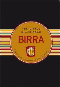 Birra. Piccola guida alla bevanda più amata del mondo