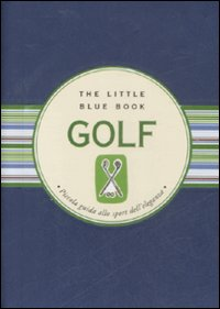 Golf. Piccola guida allo sp...