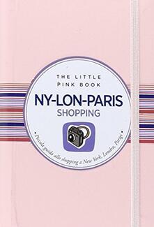 Ny-Lon-Paris. Piccola guida allo shopping a New York, Londra e Parigi.pdf