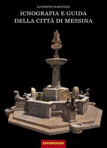 Iconografia e guida della città di Messina