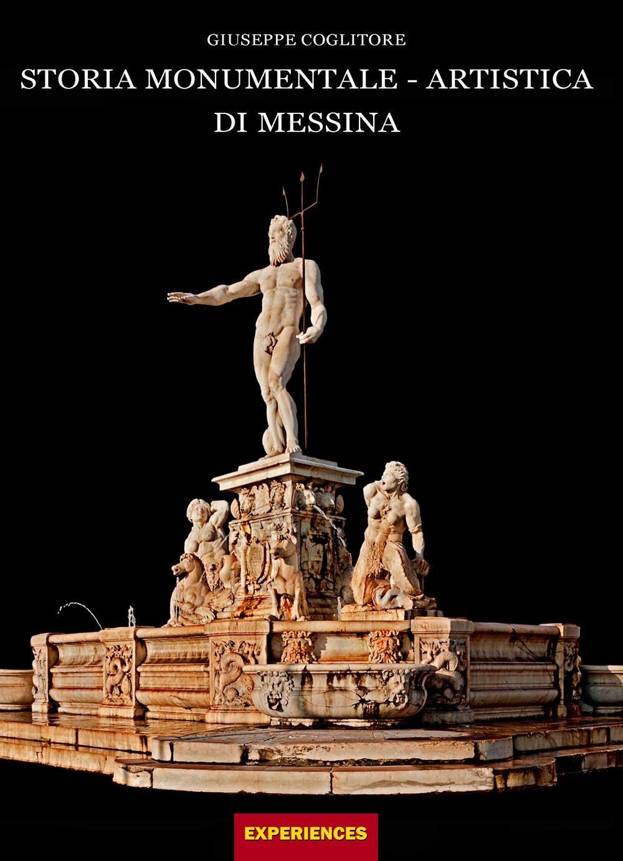 Storia monumentale-artistica di Messina