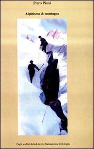 Alpinismo & montagna. Catalogo monografico. Vol. 1