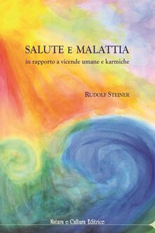 Salute e malattia. In rapporto a vicende umane e karmiche.pdf