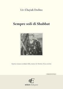 Sempre soli di Shabbat