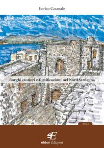 Borghi costieri e fortificazioni nel nord Sardegna