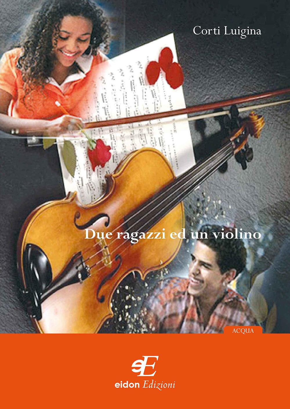 Due ragazzi ed un violino