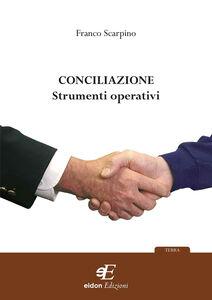 Conciliazione. Strumenti operativi