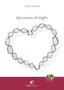 Questione di biglie - Erika Zerbini - copertina