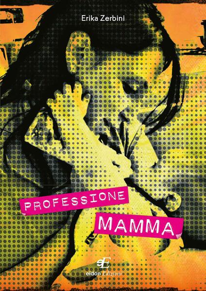 Professione mamma - Erika Zerbini - copertina