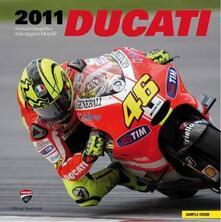 Antondemarirreguera.es Ducati 2011. Annuario fotografico della stagione MotoGP & Superbike. Ediz. illustrata Image