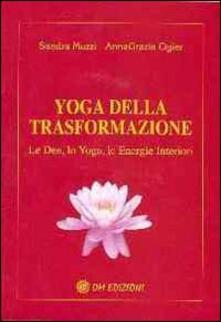 Vastese1902.it Yoga della trasformazione. Le dee, lo yoga, le energie interiori Image