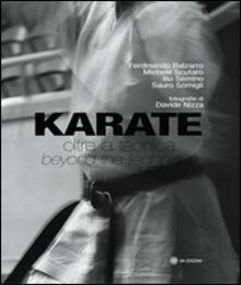 Karate. Oltre la tecnica. Ediz. italiana e inglese - copertina