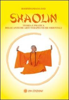 Shaolin rou quan. Esercizi sulla meditazione universale e delle sei armonie.pdf