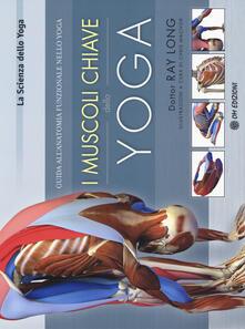 Premioquesti.it I muscoli chiave dello yoga. Guida all'anatomia funzionale nello yoga Image