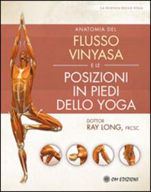 Listadelpopolo.it Anatomia del flusso vinyasa e delle posizioni in piedi dello yoga Image