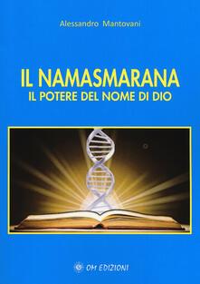 Tegliowinterrun.it Il namasmarana. Il potere del nome di Dio Image