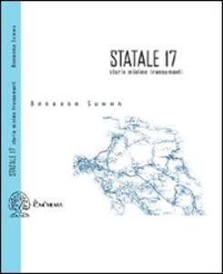 Statale 17. Storie minime transumanti - Barbara Summa - copertina