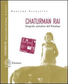 Fondazionesergioperlamusica.it Chaturman Rai. Fotografo contadino dell'Himalaya Image