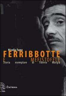 Ferribbotte e mefistofele. Storia esemplare di Tiberio Murgia.pdf