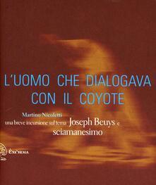 Listadelpopolo.it L' uomo che dialogava con il coyote. Una breve incursione sul tema «Joseph Beuys e sciamanesimo» Image