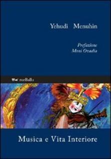Musica e vita interiore - Yehudi Menuhin - copertina