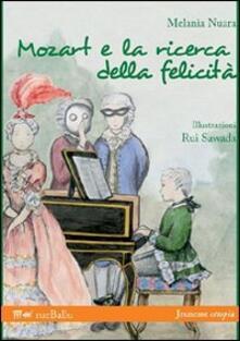 Mozart e la ricerca della felicità - Melania Nuara - copertina