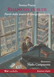Winniearcher.com Rhapsody in blue. Parole dalla musica di George Gershwin. Ediz. illustrata Image