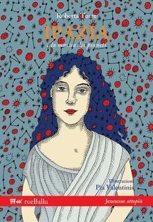 Ipazia e la musica dei pianeti - Roberta Torre - copertina