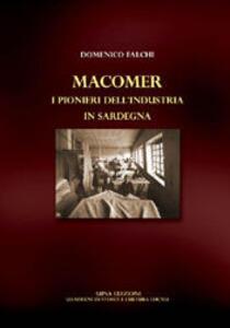 Macomer. I pionieri dell'industria in Sardegna