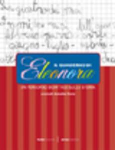 Il quaderno di Eleonora. Un percorso didattico sulla storia