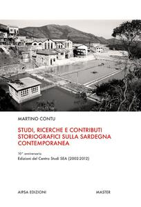 Studi, ricerche e contributi storiografici sulla Sardegna contemporanea