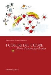 I colori del cuore. Storie d'amore per la vita