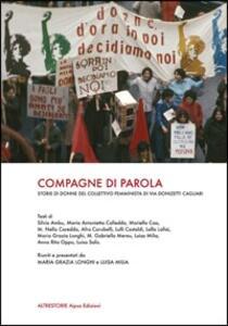 Compagne di parola. Storie di donne del collettivo femminista di via Donizetti Cagliari