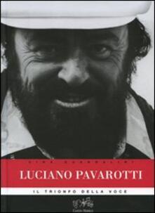 Recuperandoiltempo.it Luciano Pavarotti. Il trionfo della voce Image