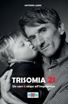 Warholgenova.it Trisomia 21. Un car(i)otipo all'improvviso. Con DVD Image