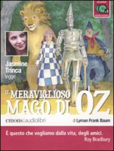 Il meraviglioso mago di Oz letto da Jasmine Trinca. Audiolibro. 3 CD Audio