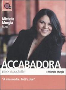 Antondemarirreguera.es Accabadora letto da Michela Murgia. Audiolibro. CD Audio formato MP3 Image