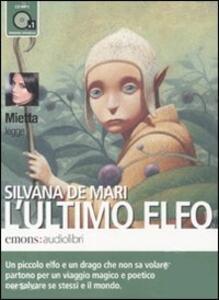 L' ultimo elfo letto da Mietta. Audiolibro. CD Audio formato MP3