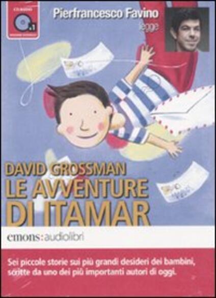Le avventure di Itamar letto da Pierfrancesco Favino. Audiolibro. CD Audio formato MP3 - David Grossman - copertina