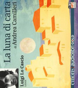 La luna di carta letto da Luigi Lo Cascio. Audiolibro. CD Audio formato MP3. Ediz. ridotta
