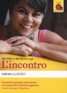 L' incontro letto da Michela Murgia. Audiolibro. CD Audio formato MP3. Ediz. integrale - Michela Murgia - copertina