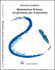 Grandtoureventi.it Matematica di base. Un percorso per il precorso Image