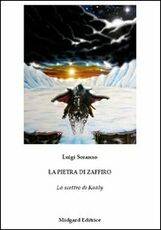 Libro La pietra di zaffiro. Lo scettro di Kaàly Luigi Soranno