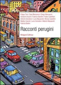 Racconti perugini - Timi Filippo Mencaroni Gaia Mencaroni Diego - wuz.it