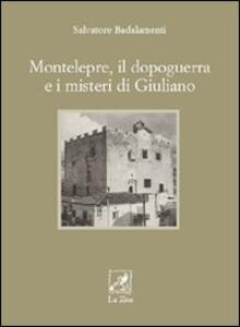 Montelepre, il dopoguerra e i misteri di Giuliano - Salvatore Badalamenti - copertina