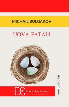 Uova fatali - Michail Bulgakov - copertina