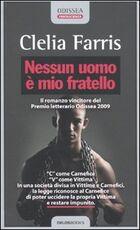 Libro Nessun uomo è mio fratello Clelia Farris