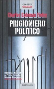 Prigioniero politico - Charles C. Finlay - copertina